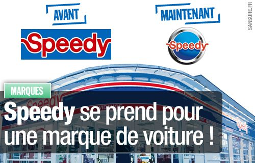 Speedy se prend pour une marque de voiture !