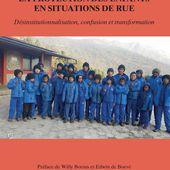 LA PROTECTION DES ENFANTS EN SITUATION DE RUE - Désinstitutionnalisation, confusion et transformation, Jean-Christophe Ryckmans - livre, ebook, epub