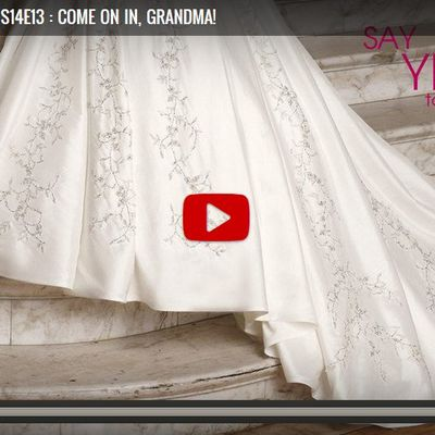 Say Yes to the Dress Season 14 Episode 13 Come on in, Grandma!