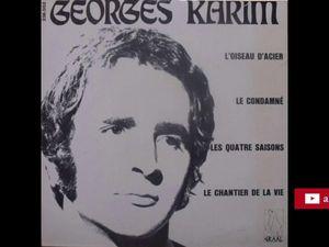 Georges Karim, un chanteur français des années 1960 qui a bourlingué de métier en métier avant de sortir de l'armée en 1962