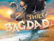 Der Dieb von Bagdad - Tadlow Records veröffentlicht die komplette Filmmusik von Miklós Rózsa