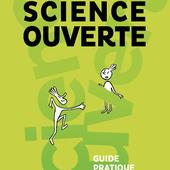 Passeport pour la Science Ouverte | Guide pratique à l'usage des doctorants