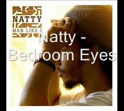 Natty - Bedroom Eyes