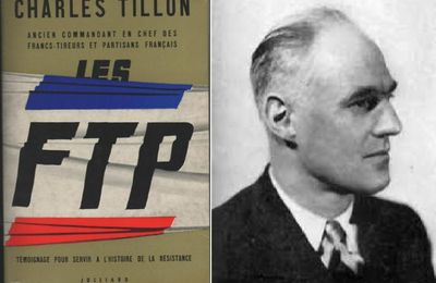 Charles TILLON, le patriote, le syndicaliste, le résistant, l'élu national , AVEC SON PEUPLE