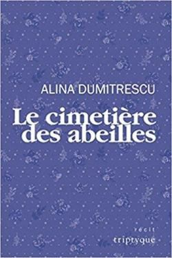 Le cimetière des abeilles- Alina Dumitrescu