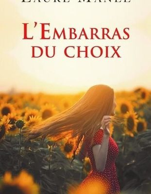L'embarras du choix de Laure Manel