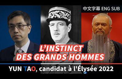 L'instinct des grands hommes Avec Yun Tao, redécouvrir De Gaulle et Confucius !