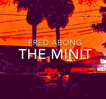 💿 Fred Abong - The Minit