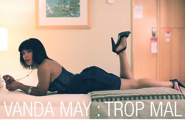 "Clip de VANDA MAY ""TROP MAL"" 2011"