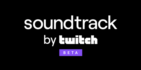 [ACTUALITE] Soundtrack by Twitch (Bêta) - Disponible pour tous les streamers