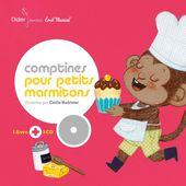 Comptines pour petits marmitons - Livre-CD - 2017 (Dès 2 ans)