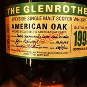 THE GLENROTHES American Oak 1995 - Passion du Whisky