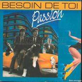 PASSION- J ' ai besoin de toi -1984
