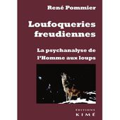 Loufoqueries freudiennes / Afis Science - Association française pour l'information scientifique