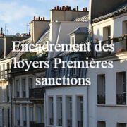 Encadrement des loyers Premières sanctions