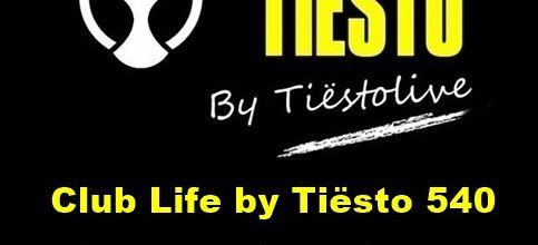 Club Life by Tiësto 540 - PBH and Jack Shizzle Guestmix - August 04, 2017