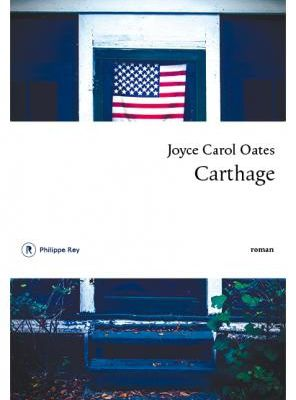 Carthage- Joyce Carol Oates