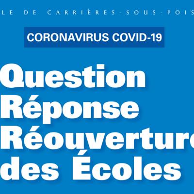!!!  Infos COVID-19  !!! - Réouverture des écoles - Vos questions avant mardi 05 mai MINUIT !