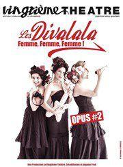 """""""Les Divalala"""" au Vingtième Théâtre"""