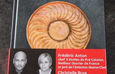Les tartes / Frédéric Anton et Christelle Brua