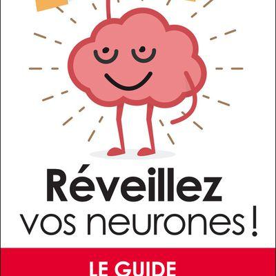 Réveillez vos neurones