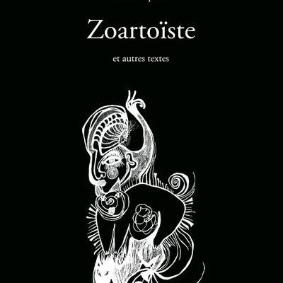 Zoartoïste et autres textes de Catherine Gil Alcala
