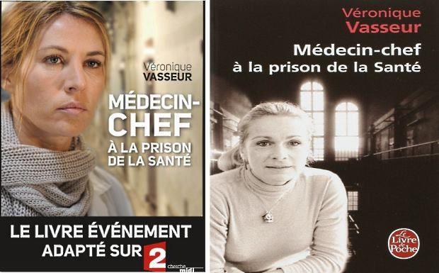 Médecin-chef à la prison de la santé, de Véronique Vasseur