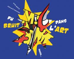 Du bruit dans l'art semaine 10 (2015-2016)