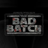 Star Wars: The Bad Batch, An All-New Animated Series, to Debut on Disney+ in 2021   StarWars.com