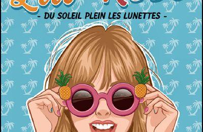 *MAM'ZELLE LILI-ROSE* T1: Du soleil plein les lunettes* Louis Laforce* Éditions Andara* par Lynda Massicotte*