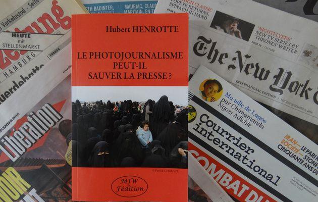 La disparition du photojournalisme mise en lumière dans le dernier livre de Hubert Henrotte