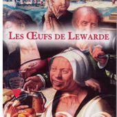 Jean-Marc DEMETZ : Les Œufs de Lewarde. - Les Lectures de l'Oncle Paul