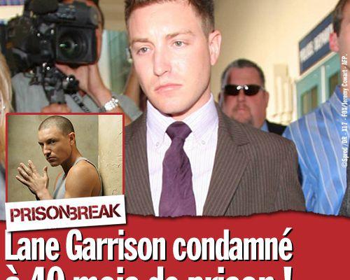 Lane Garrison condamné à 40 mois de prison !