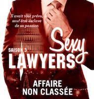 Sexy Lawyers tome 3 : Affaire non classée de Emma CHASE