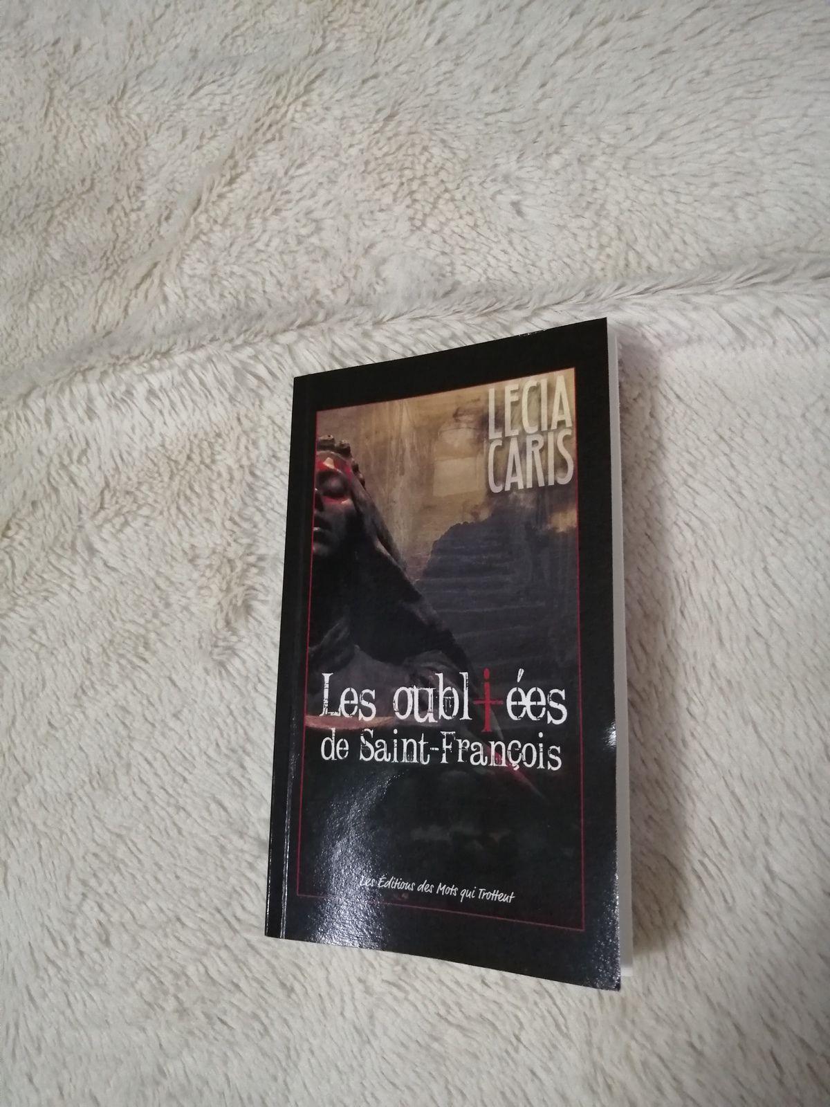 LES OUBLIEES DE SAINT-FRANCOIS de Lecia Caris