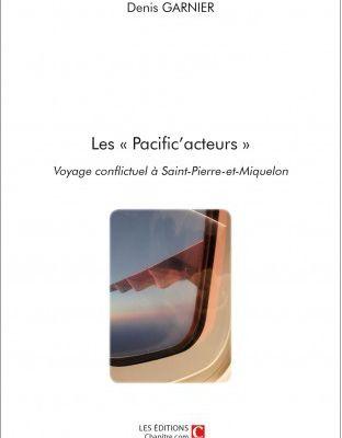 """""""Les Pacific'acteurs"""": Nous en conseillons très vivement la lecture"""