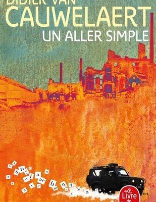 UN ALLER SIMPLE, de Didier VAN CAUWELAERT
