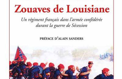 Eric Vieux de Morzadec – Le 1er Bataillon de Zouaves de Louisiane