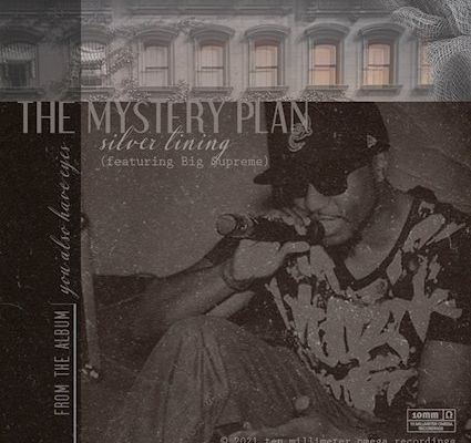 The Mystery Plan  ♪  Silver Lining feat. Big Supreme