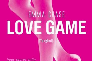 Love Game (Tangled) tome 1 : Tangled de Emma CHASE