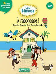 Villa Mimosa, Ghislaine Biondi, Anne-Sophie Lanquetin, Magnard Jeunesse, 2019
