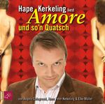 Hape Kerkeling – Amore und so'n Quatsch