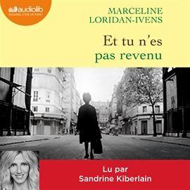 1 h 49 minutes - Audiolib (Grasset) - Lu par Sandrine Kiberlain