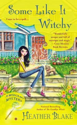 Read Some Like It Witchy (A Wishcraft Mystery, #5) by Heather Blake Book Online or Download PDF