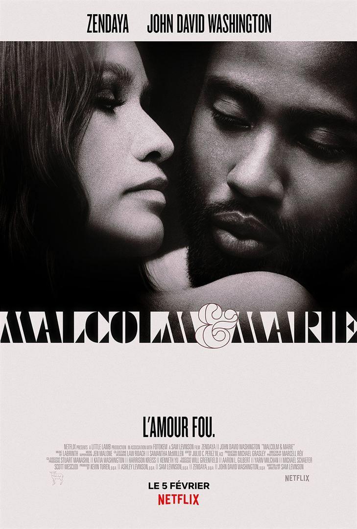 Malcolm & Marie (Netflix) de Sam Levinson avec John David Washington et Zendaya.