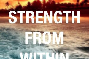 The Internal strength to overcome in Life