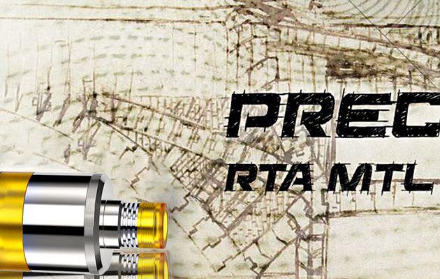 Test - Atomiseur - Precisio MTL RTA de chez BD Vape par Fumytech
