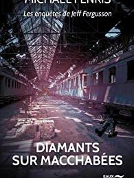 Diamants sur Macchabées - de Michael FENRIS