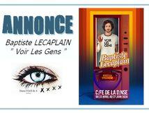 🗣 Annonce - Baptiste Lecaplain de retour !