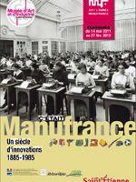 C'était Manufrance, un siècle d'innovation (1885-1985)